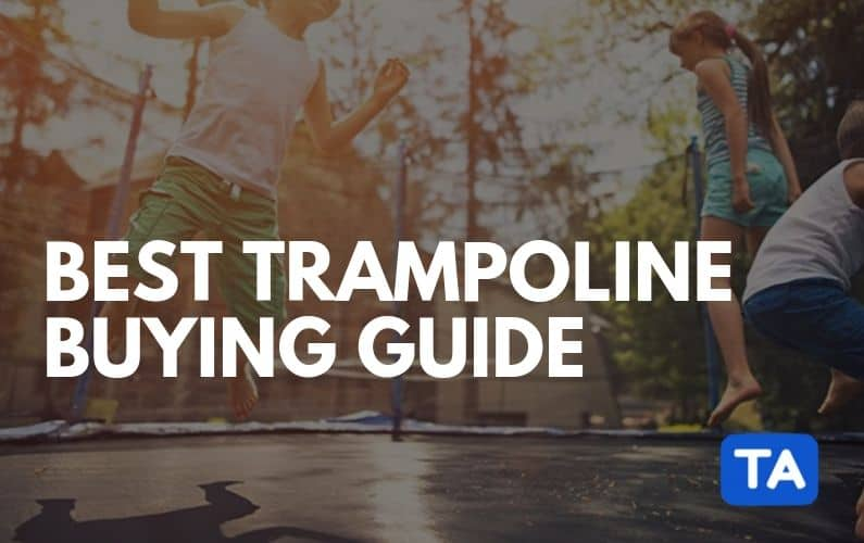 Best Trampolines Review: Best Brand Comparison