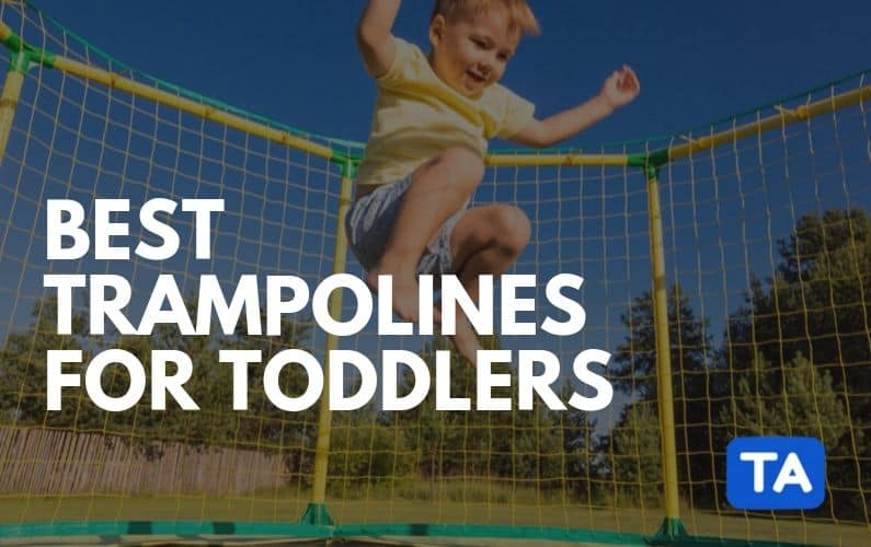 Best Trampolines For Toddlers