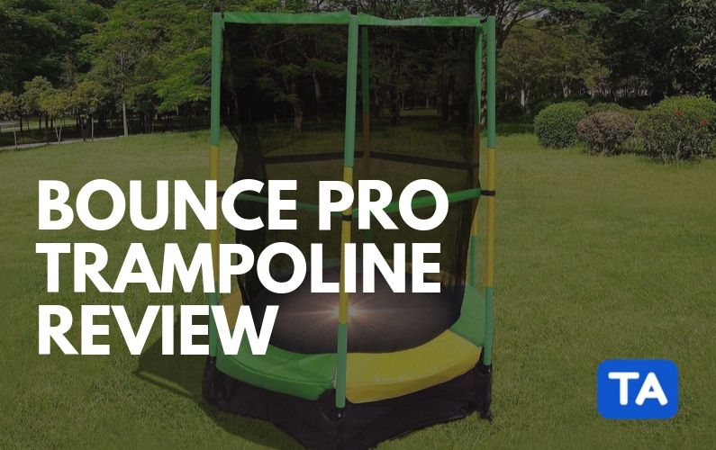 Bounce Pro Trampolines Review