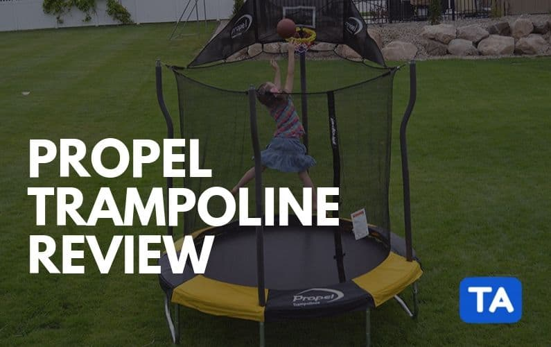 Propel Trampolines Review