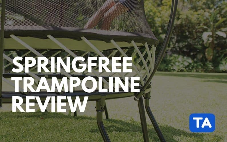 Springfree Trampolines Review