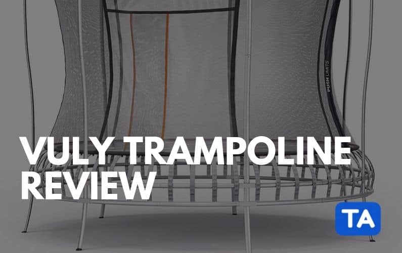 Vuly Trampolines Review